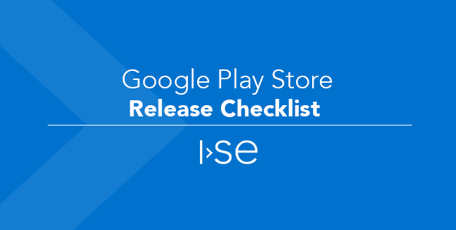 Google Play Store Release Checklist