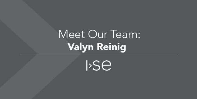 Meet Our Team: Valyn Reinig