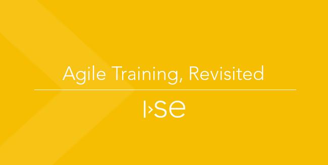 Agile Training, Revisited