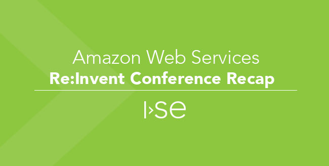 Amazon Web Services Re:Invent Conference Recap