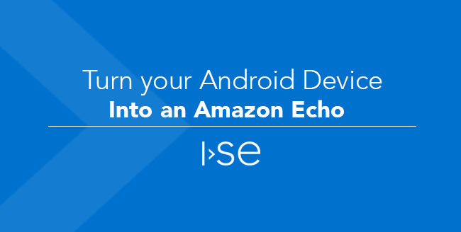 Turn your Android Device into an Amazon Echo