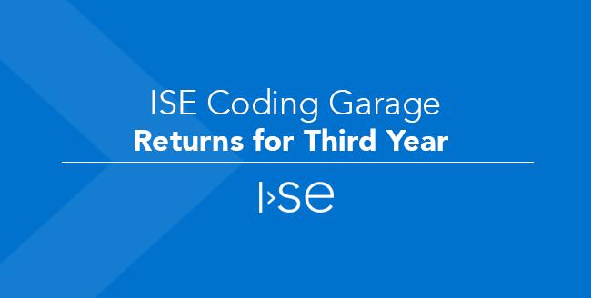 ISE Coding Garage Returns for Third Year