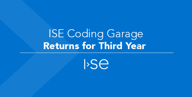 ISE Coding Garage Returns for Third Year