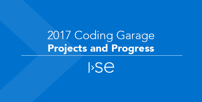 2017 Coding Garage Projects and Progress