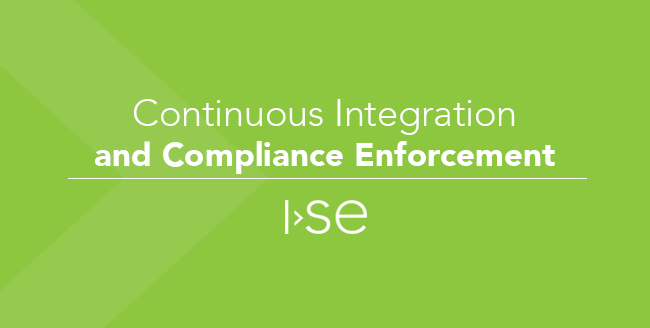 Continuous Integration and Compliance Enforcement