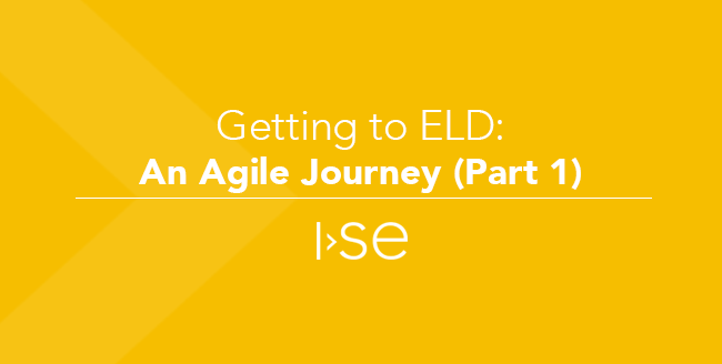 Getting to ELD: An Agile Journey (Part 1)