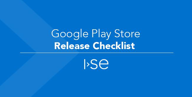Google Play Store Release Checklist