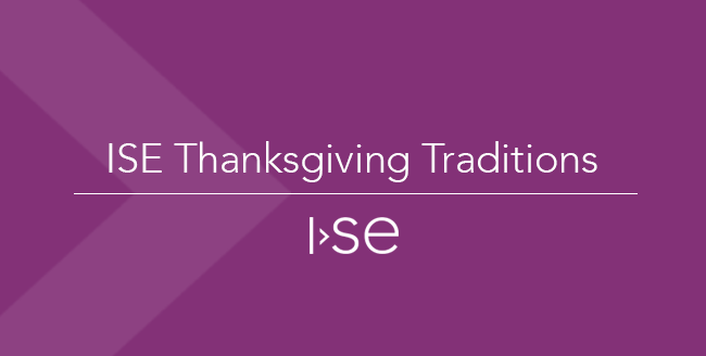 ISE Thanksgiving Traditions