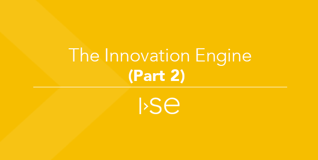 The Innovation Engine (Part 2)