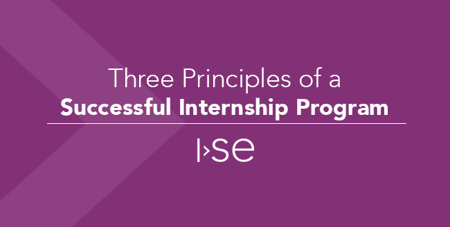 Three Principles of a Successful Internship Program