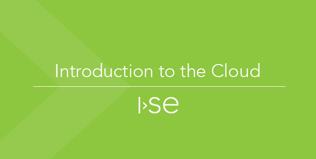 Introduction to the Cloud