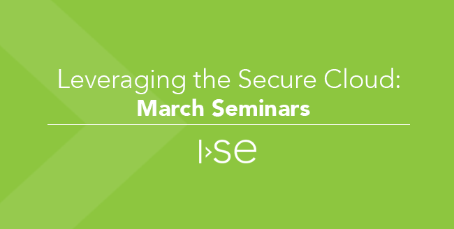 Leveraging the Secure Cloud: March Seminars