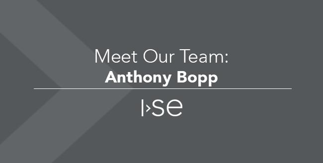 Meet Our Team: Anthony Bopp