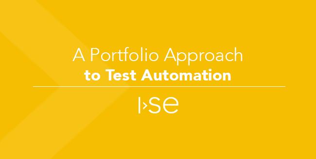 A Portfolio Approach to Test Automation