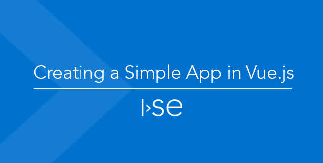 Creating a Simple App in Vue.js