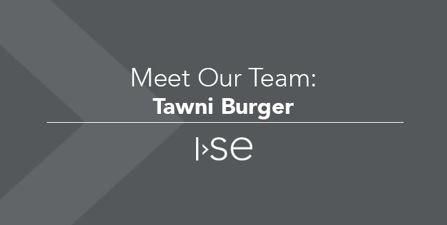 Meet Our Team: Tawni Burger