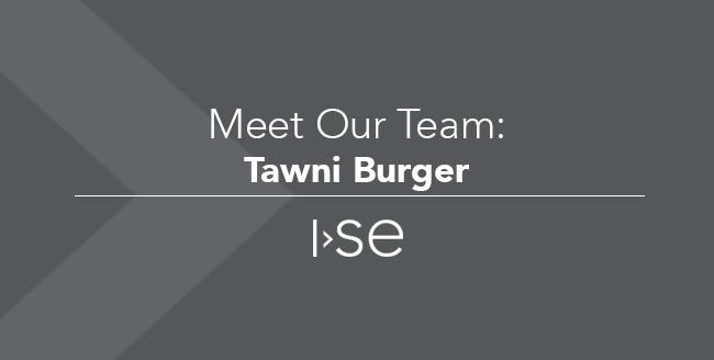 Meet Our Team: Tawni Burger