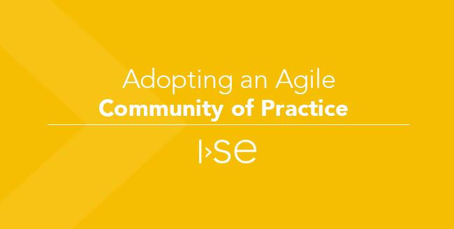 Adopting an Agile Community of Practice