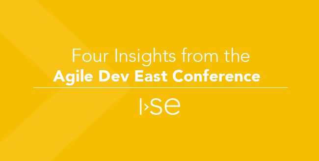 Four Insights from the Agile Dev East Conference