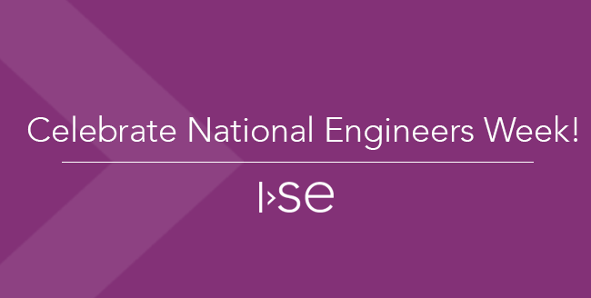 Celebrate National Engineers Week!