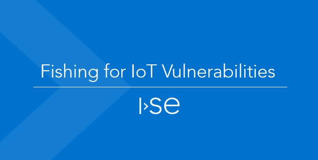 Fishing for IoT Vulnerabilities