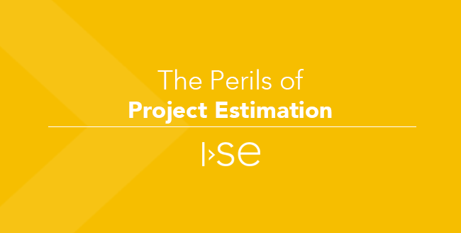 The Perils of Project Estimation