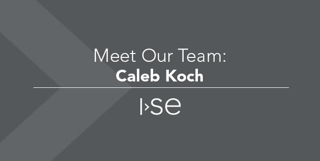 Meet Our Team: Caleb Koch