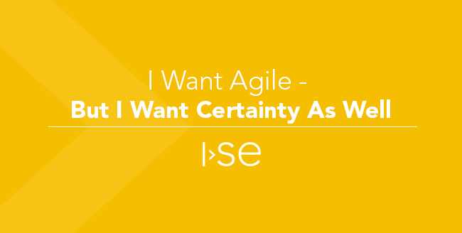 I Want Agile - But I Want Certainty As Well