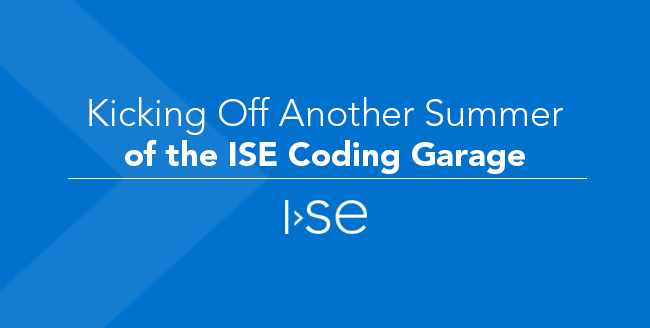 Kicking Off Another Summer of the ISE Coding Garage