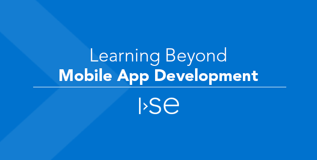 Learning Beyond Mobile App Development