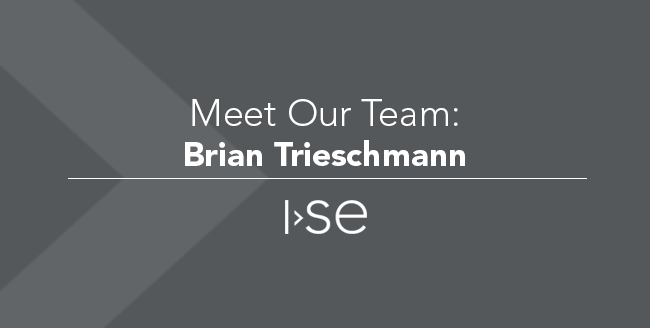 Meet Our Team: Brian Trieschmann