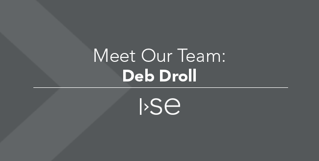 Meet Our Team: Deb Droll