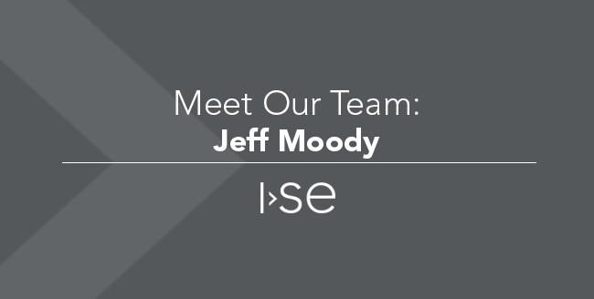 Meet Our Team: Jeff Moody