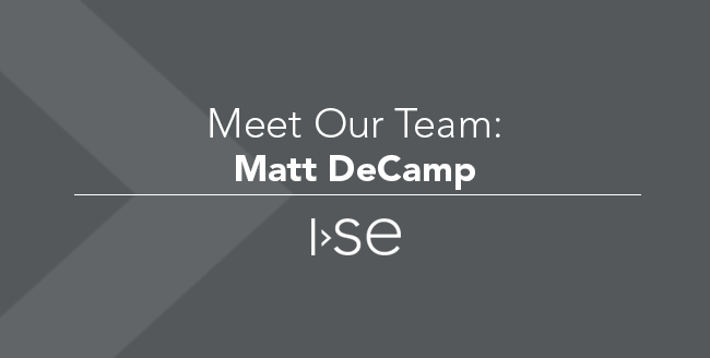 Meet Our Team: Matt DeCamp