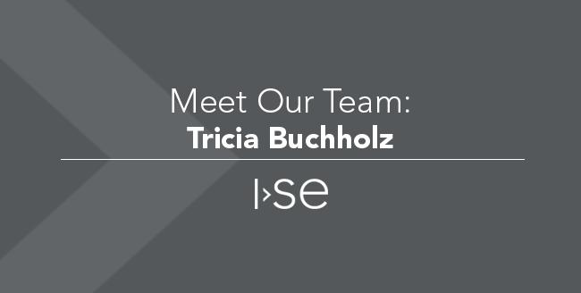 Meet Our Team: Tricia Buchholz