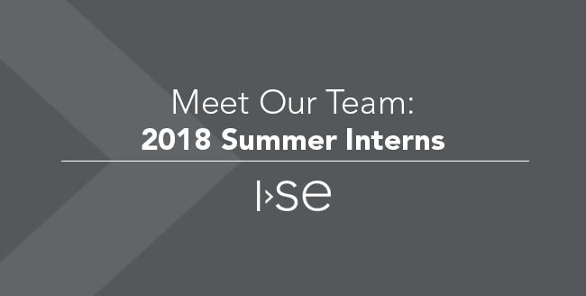 Meet Our Team: 2018 Summer Interns