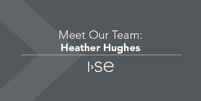 Meet Our Team: Heather Hughes