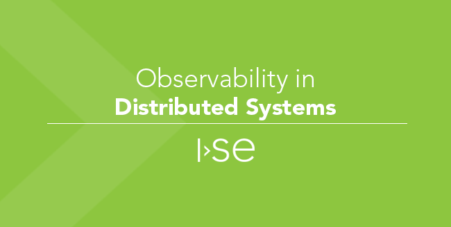 Observability in Distributed Systems