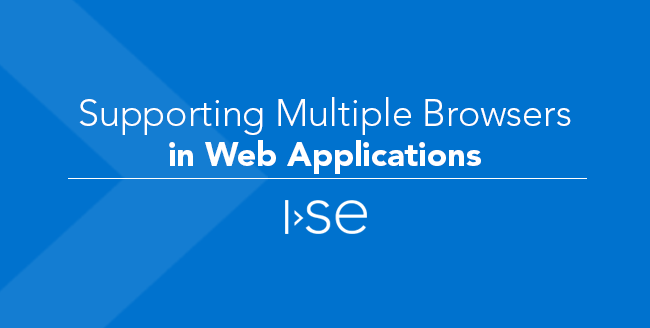Supporting Multiple Browsers in Web Applications