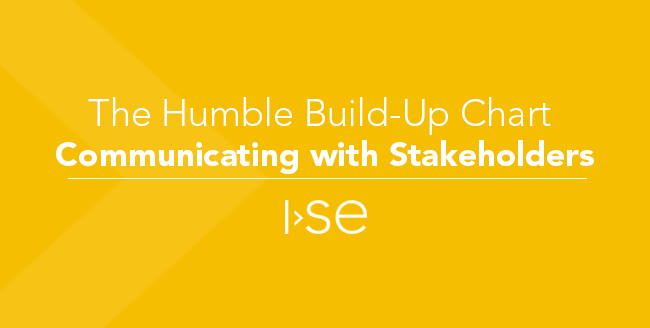 The Humble Build-Up Chart - Communicating with Stakeholders