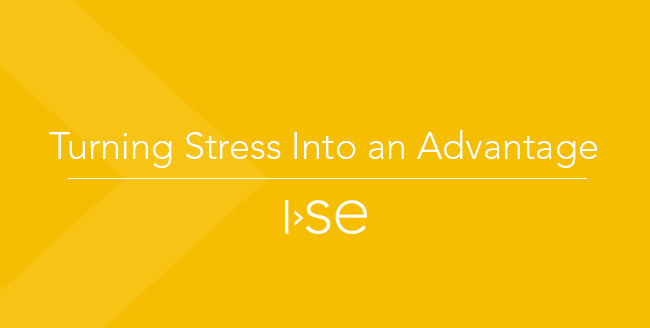 Turning Stress Into an Advantage