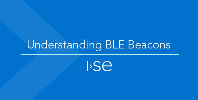 Understanding BLE Beacons