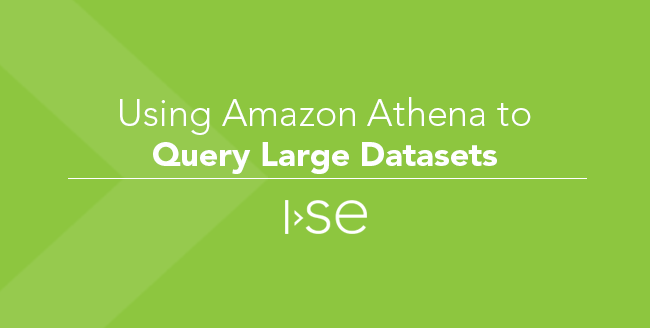 Using Amazon Athena to Query Large Datasets