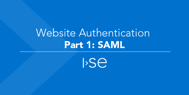Website Authentication – Part 1: SAML
